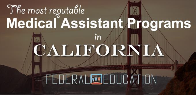 Medical Assistant Programs in California CA