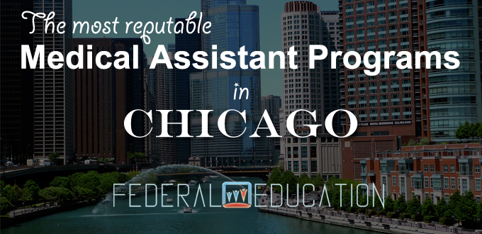 medical assistant programs in chicago il - healthcare | federal ...