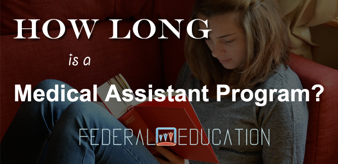How long is a medical assistant program?